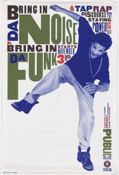 """Paula Scher. Bring in 'Da Noise Bring in 'Da Funk. 1995. Lithograph. 45 x 30 1/8"""" (114.3 x 76.5 cm). Gift of the designer. 1541.2000. © 2016 Paula Scher. Architecture and Design"""