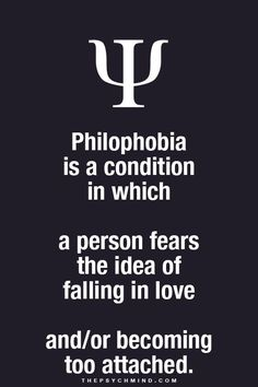 A person who fears the idea of falling in Love.
