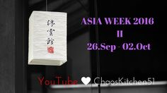 ASIA WEEK 2016 / II  YouTube -Cooperation - 15 Food Channels