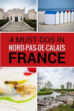 4 must do activities in pas-de-calais, Northern France