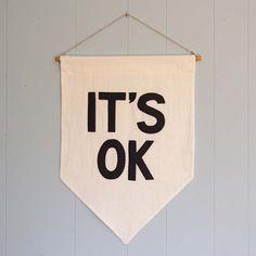 """""""IT'S OK"""" Affirmation Banner"""