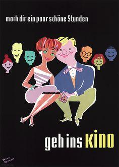 mach dir ein paar schöne Stunden - geh ins Kino, Poster Design Bernd Reichert, ca. 1958. Poster Design, Film Poster, Movie Posters, Classic, Illustration, Movies, Cinema, Tips, Nice Asses
