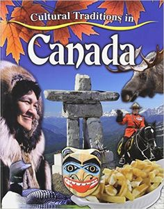 Cultural Traditions in Canada - Edmonton Public Library Vancouver City, North Vancouver, Backpacking Canada, Canada Travel, Online Books For Kids, Canada North, Canada Holiday, City Library