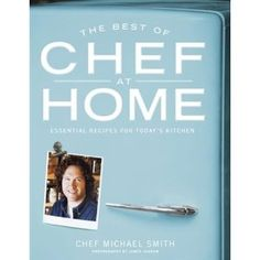 The Best of Chef at Home - Michael Smith