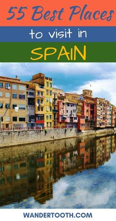 The Best Places to Visit in Spain: 55 travel bloggers share where to go in Spain, including the most popular places in Spain. If you're trying to decide where to visit in Spain or are looking for the most beautiful places in Spain, start here! Click to Read the Post, and Start Planning Your Spain Vacation!!!