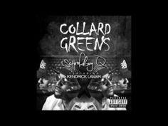 Schoolboy Q - Collard Greens ft. Kendrick Lamar