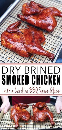 This Dry Brined Smoked Chicken is slowly smoked then finished with a Carolina style BBQ sauce glaze. If you're looking for your next favorite chicken recipe then you've gotta try this! Brining Chicken, Barbecue Chicken, Smoked Chicken Brine, Grilled Bbq Chicken, Barbecue Ribs, Chipotle Chicken, Smoked Pork, Chicken Dips, Carolina Bbq Sauce