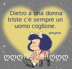 #mafalda #citazioni #frasidivertenti #donna #uomo 50th Party, Funny Cards, Powerful Women, Vignettes, Burns, Thoughts, Memes, Happy, Black Friday