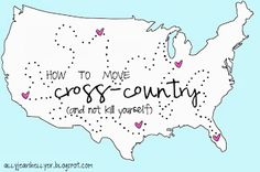"""""""How to move cross country and not kill yourself""""  Confused the solution is not  """"drink heavily and wait for magical elves to do it for you."""" Am I doing it wrong?"""
