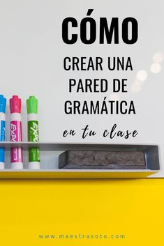How to implement a grammar wall in your Spanish class - - Spanish Grammar, Spanish Teacher, Teaching Spanish, Teaching English, Spanish Language, French Language, Spanish Lesson Plans, Spanish Lessons, English Lessons