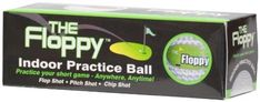 The Floppy Indoor Practice Golf Ball (3-Pack of Balls) by The Floppy. $19.99. The revolutionary indoor golf ball, the Floppy, is specifically designed for play and practice indoors. Practice your game anytime, anywhere! Feels, spins and reacts like a real ball!. The Floppy Indoor Practice Ball features:   Patent pending design offers realistic feedback  Works wonders with wedges and short irons  Extremely durable practice golf balls are handmade  Works best when hit off a plu...