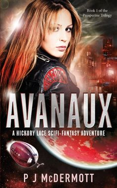 Avanaux: A Hickory Lace Adventure