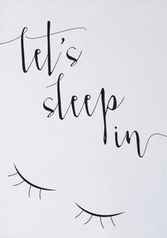 """Printable Art """"Let's Sleep In"""" Print Gallery Wall Prints Typography Prints… Bedroom Prints, Wall Prints, Printable Art, Printables, Dorm Art, Three Words, Typography Prints, Dorm Decorations, Me Quotes"""