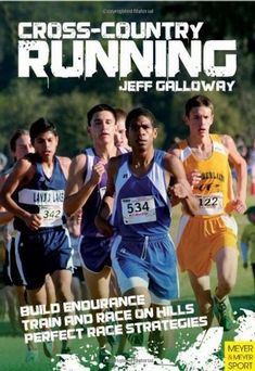 """Read """"Cross-Country Running"""" by Jeff Galloway available from Rakuten Kobo. This book presents all of the training necessary to train for cross-country races. Running Race, Running Workouts, Running Tips, Endurance Training, Speed Training, How To Build Endurance, Jeff Galloway, Track Quotes, Before Running"""