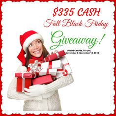 ENTER to WIN $335 CASH in the Fall Black Friday GIVEAWAY! Get some extra spending money for the  holidays.