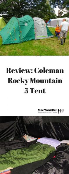 Review: Coleman Rocky Mountain 5 Tent http://minitravellers.co.uk/coleman-rocky-mountain-5/ Here are 10 Tips if you want to try Camping with a Baby!  The Coleman Rocky Mountain 5 is a spacious and comfortable tunnel tent which utlilises fiberglass poles a http://campingtentlove.org/beginners-camping-guide/