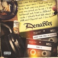 Keep the Pen a Movin Part I (Denables) by Dside Entertainment on SoundCloud