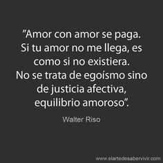 Equilibrio... #frases #citas #WalterRiso
