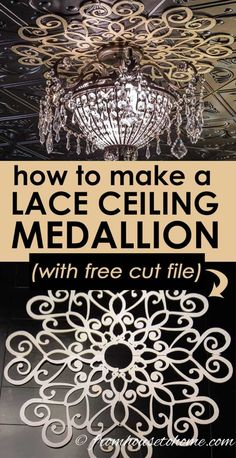 GREAT DIY ceiling medallion idea. I love that it is a unique cricut project that will look beautiful with my chandelier. #DIYCeilingMedallion #CeilingMedallionIdea
