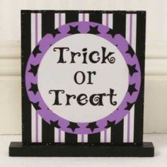 """$3.95 5.75"""" x 7"""" wood tabletop sign (TRICK OR TREAT)"""