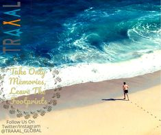 """""""Take Only Memories, Leave The Footprints"""".   #Traaal Can Help You Create Memories!  We are Coming Soon! (^_^)   #FollowUs and #StayUpdated \m/   #travel #quotestoliveby #tourists #traveltips #sea #beach #saveyourtime #travelphotography #photography #nature #environment #motivation #ilovetravel #subscribe #solo #tourists #travellers #moments #startups #business"""