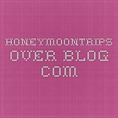 honeymoontrips.over-blog.com