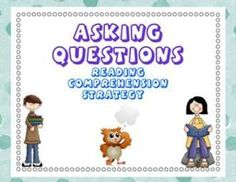 Asking Questions Reading Strategy Introduction Lesson, Notebook File for the Smart Board UPDATEDSee also the Power Point version of this same les...