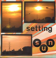 Sunset scrapbooking page {nice inspiration for a bulletin board}