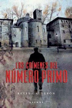 Los libros de Dánae: Los crímenes del número primo.- Reyes Calderón