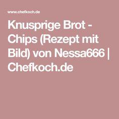 Knusprige Brot - Chips (Rezept mit Bild) von Nessa666 | Chefkoch.de