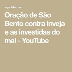 Oração de São Bento contra inveja e as investidas do mal - YouTube Youtube, Envy, Youtubers, Youtube Movies