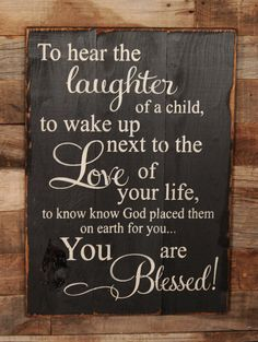 Large Wood Sign – To Hear the Laughter of a Child – Subway Sign – Farmhouse Sign – You are Blessed – Home Decor – Gallery Wall – Inspiration - Handcrafted Ideen Now Quotes, Sign Quotes, Great Quotes, Quotes To Live By, Inspirational Quotes, Motivational, Art Sayings, My Sun And Stars, Family Quotes