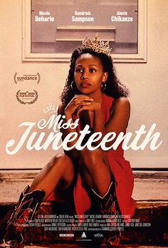 """A former beauty queen and single mom prepares her rebellious teenage daughter for the """"Miss Juneteenth"""" pageant. Hindi Movies, New Movies, Fresh Movie, Women In America, Movie Info, Black Actresses, Teenage Daughters, Sundance Film Festival, Movie Trailers"""
