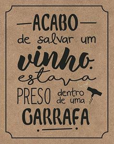 Litoarte Wine Quotes, Lettering Tutorial, In Vino Veritas, Posca, Chalkboard, Decoupage, Funny Quotes, Geek Stuff, Positivity