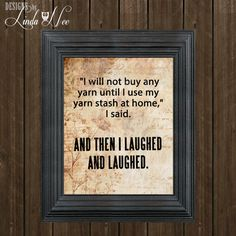 PRINTED Wall Decor I will not buy any YARN by DesignsbyLindaNee