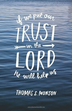 Put your trust in The Lord