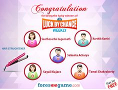 Congratulations to the winners of Luck By Chance Weekly 18!