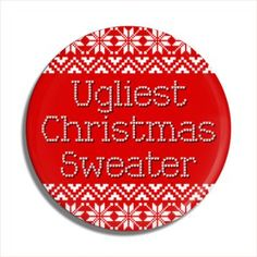 Shop for Christmas Holidays buttons. Make an assorted pack or buy buttons in bulk. We hope you like our Holidays pins. Christmas Buttons, Ugly Christmas Sweater, Christmas Holidays, Funny Buttons, Custom Buttons, Pin Badges, Christmas Shopping, Being Ugly, Christmas Vacation