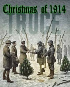 WW1 Christmas Eve, 1914, not a shot was fired, as British and German soldiers played football and handed out drinks, cigars and souvenirs. It was possibly the most poignant moment of the Great War and for several days afterwards the two sides appeared reluctant to fire on the men they had met face to face. Will we ever learn from history the futility of war? British/German