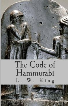 "The Code of Hammurabi by L. W. King, ""Hammurabi was the ruler who chiefly established the greatness of Babylon, the world's first metropolis. Many relics of Hammurabi's reign (1795-1750 BC) have been preserved, and today we can study this remarkable King as a wise law-giver in his celebrated code."""