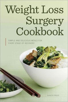 Weight Loss Surgery Cookbook: Simple and Delicious Meals for Every Stage of Recovery - Kindle edition by Shasta Press. Health, Fitness & Dieting Kindle eBooks @ Amazon.com.
