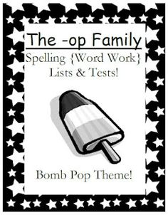 Classroom Freebies Too: Fern Smith's The -op Family Spelling Lists & Tests