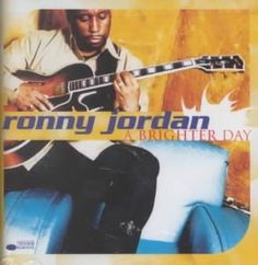 Ronny Jordan - Brighter Day