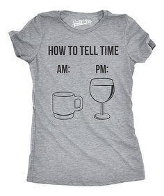 Another great find on #zulily! Heather Gray 'How To Tell Time' Fitted Tee #zulilyfinds