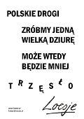 Polskie_drogi Motto, Street Art, Poetry, Humor, Words, Funny, Fun Stuff, Quotes, Polish