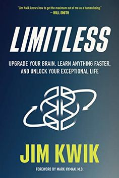 Booktopia has Limitless, Upgrade Your Brain, Learn Anything Faster, and Unlock Your Exceptional Life by Jim Kwik. Buy a discounted Hardcover of Limitless online from Australia's leading online bookstore. Will Smith, Speed Reading, Penguin Books, Oprah Winfrey, New York Times, Poses Manga, Good Books, Books To Read, English