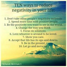 Ten ways to reduce negativity in your life #motivationalquotes Positive People, Negative People, Positive Life, Positive Thoughts, Positive Quotes, Negative Thoughts, Positive Feelings, Uplifting Thoughts, Negative Thinking