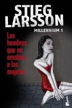 ☆.  Stieg  Larsson.  ☆.  Millenium.  01.  ☆.  Los hombres que no amaban a las mujeres.