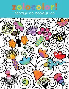 Zolocolor! Toodle-oo Doodle-oo: Byron Glaser, Sandra Higashi: 9781442468474: Amazon.com: Books
