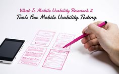 What Is Mobile Usability Research And Tools For Mobile Usability Testing